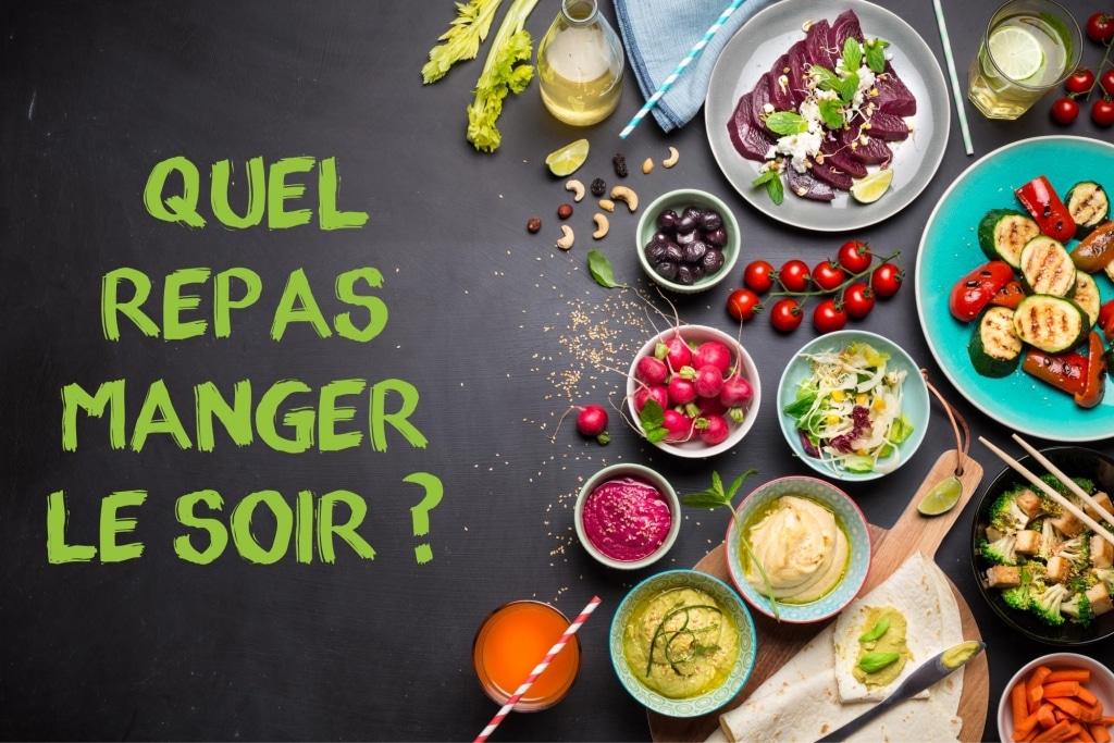 Que Manger le Soir ? Objectif minceur et santé - Réponse